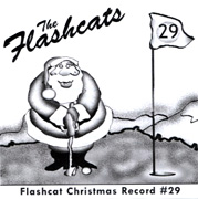 Flashcats Christmas Record #29